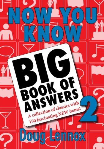 Now You Know Big Book of Answers 2: A Collection of Classics with 150 Fascinating New Items: No. 2