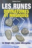 Les runes divinatoires et magiques