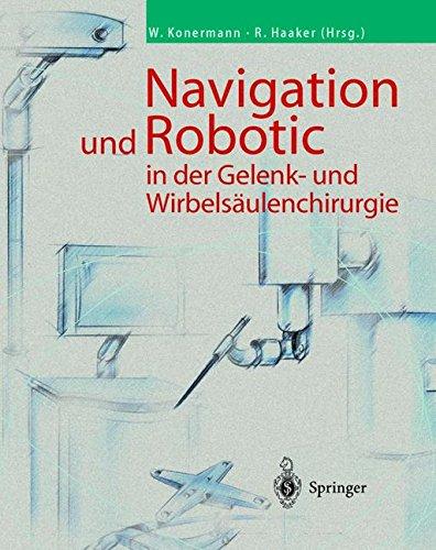 Navigation und Robotic in der Gelenk- und Wirbelsäulenchirurgie