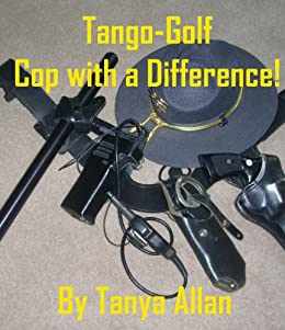 Tango-Golf  Cop with a Difference! by [Allan, Tanya]