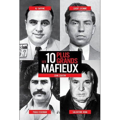 Les 10 plus grands mafieux