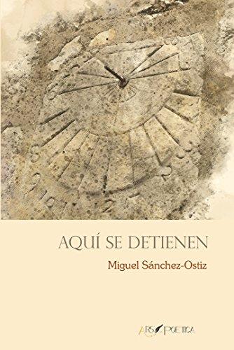 Aquí se detienen (BEATUS ILLE) por MIGUEL SÁNCHEZ-OSTIZ