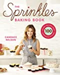 The Sprinkles Baking Book: 100 Secret...
