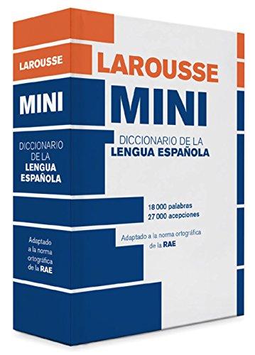 Diccionario Mini Lengua Española (Larousse - Lengua Española - Diccionarios Generales) por Larousse Editorial