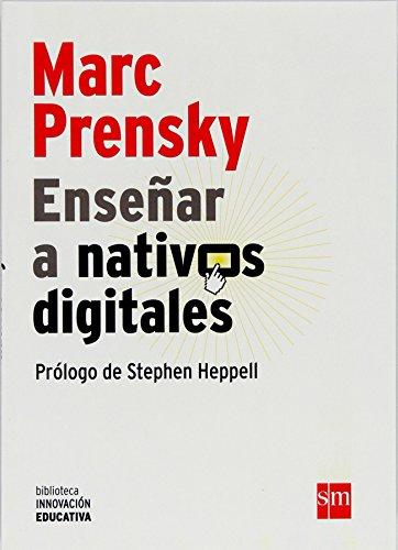 Enseñar a nativos digitales (eBook-ePub) (Biblioteca Innovación Educativa nº 1)