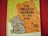 The Biggest Shadow in the Zoo by Jack Kent (1983-09-02)