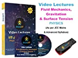 #3: IIT JEE Video Lectures : Fluid mechanics, Gravitation and Surface tension : In USB Stick