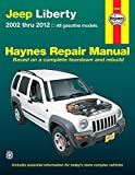Jeep Liberty Automotive Repair Manual: 2001-12 (Haynes Automotive Repair Manuals)