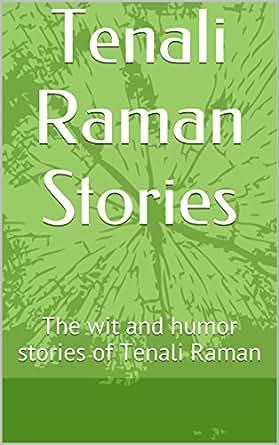 Tenali Raman Stories: The wit and humor stories of Tenali Raman