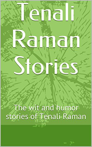 Tenali Raman Stories: The wit and humor stories of Tenali