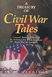 A Treasury of Civil War Tales by Webb B. Garrison (1988-09-02)