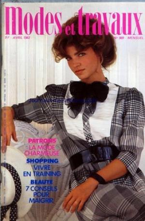 MODES ET TRAVAUX [No 989] du 01/04/1983 - PATRON - LA MODE CHARMEUSE - VIVE EN TRAINING - BEAUTE - 7 CONSEILS POUR MAIGRIR
