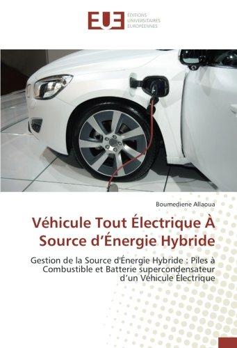 vehicule-tout-electrique-a-source-denergie-hybride-gestion-de-la-source-denergie-hybride-piles-a-com