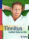 Tinnitus - Endlich Ruhe im Ohr (Amazon.de)