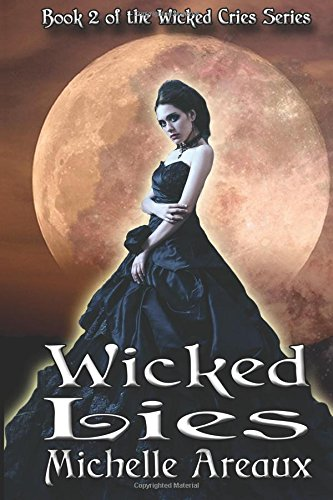 Preisvergleich Produktbild Wicked Lies: Book 2 of the Wicked Cries Series