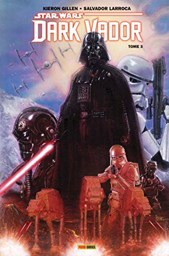 Star Wars : Dark Vador t03 par Kieron Gillen