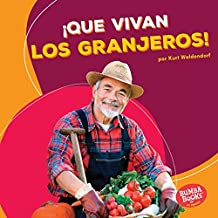 ¡Que vivan los granjeros! (Hooray for Farmers!) (Bumba Books ™ en español — ¡Que vivan los ayudantes comunitarios! (Hooray for Community Helpers!))