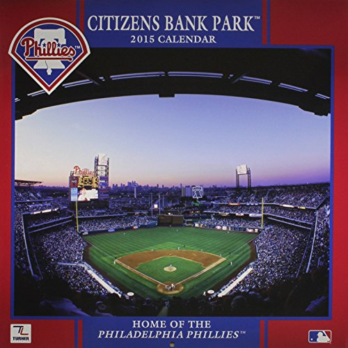 citizens-bank-park-2015-calendar-home-of-the-philadelphia-phillies