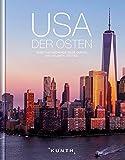 USA - Der Osten: Eine faszinierende Reise durch dieAltantic States (KUNTH Bildbände/Illustrierte Bücher)