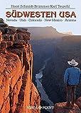 Südwesten USA: Nevada·Utah·Colorado·New Mexico·Arizona (Reisen Tag für Tag)