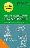 PONS Pocket-Schulgrammatik Französisch: 5. - 10. Klasse Alle wichtigen Regeln