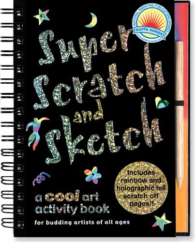 Super Scratch and Sketch: A Cool Art Activity Book for Budding Artists of All Ages (Scratch & Sketch) (Books Sketch Scratch And)