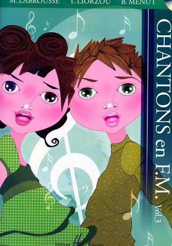 Book's Cover of Chantons en FM Vol.3 Livre + CD