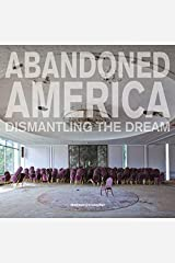 Christopher Matthew abandoned America : dismantling the dream Relié