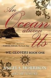 Ocean atween Us (We, Glovers) (Volume 1) by Angela Morrison (2014-05-24)
