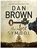 The Lost Symbol Illustrated edition (Robert Langdon series Book 3)