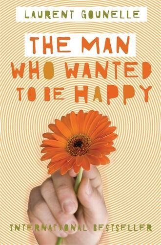 The Man Who Wanted to Be Happy