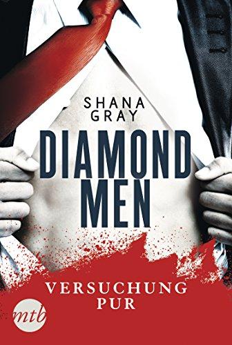 Diamond Men - Versuchung pur! von [Gray, Shana]