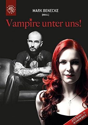Vampire unter uns!: Band I -