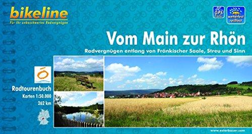 Bikeline: Vom Main zur Rhön. Radvergnügen entlang von Sinn, Streu und Fränkischer Saale. 1 : 50 000, 262 km, wetterfest/reißfest, GPS-Tracks Download