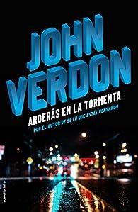 Arderás en la tormenta par John Verdon