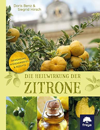 Die Heilwirkung der Zitrone - Schönheits-frucht
