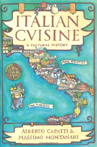 Italian Cuisine: A Cultural History (Arts and Traditions of the Table)