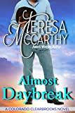 Almost Daybreak (Colorado Clearbrooks Book 3)