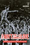 This Ain't the Summer of Love - Confl...