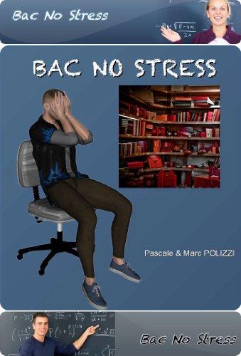 Couverture du livre Bac No Stress: Réussir ses révisions et son examen
