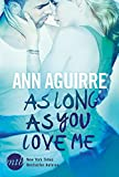 As Long As You Love Me (MIRA Star Bestseller Autoren Romance)