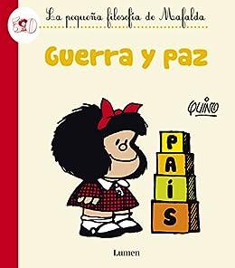 Guerra y paz (La pequeña filosofía de Mafalda) eBook: Quino ...