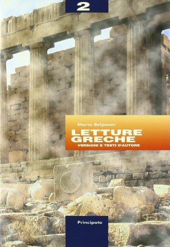 Letture greche. Per il Liceo classico: 2
