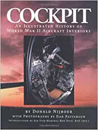 Cockpit: An Illustrated History of WWII Aircraft Interiors