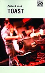 Toast (Oberon Books) by Richard Bean (1999-02-15)