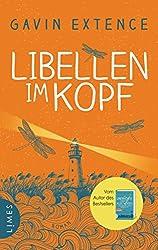 Libellen im Kopf: Roman (German Edition)