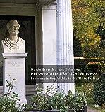 Der Dorotheenstädtische Friedhof: Prominente Geschichte in der Mitte Berlins