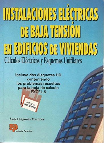 Instalaciones electricas de baja tension en edificios de viviendas por Angel Lagunas Marques