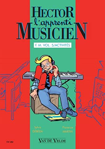 Hector l'apprenti musicien Vol 5 - 2eme cycle de