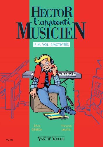 Hector l'apprenti musicien Vol 5 - 2...
